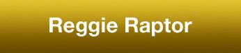 Reggie Raptor
