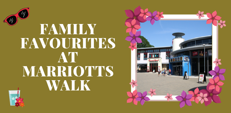 August Family Fun 787x386px Marriotts Walk Blog Article Graphics 2019 (4)